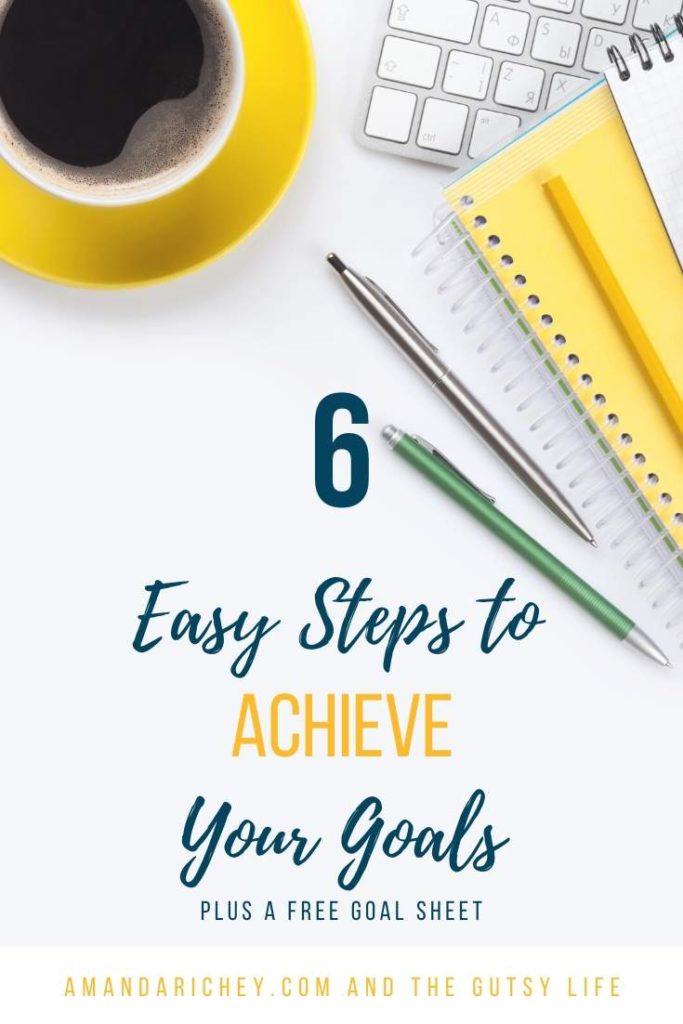 Goal setting in six easy steps