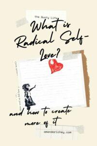 how to create radical self love